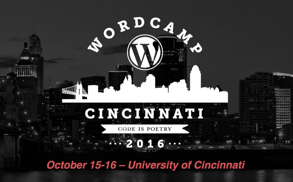 WordCamp Cincinnati 2016 – Call for Speakers, Sponsors and Volunteers
